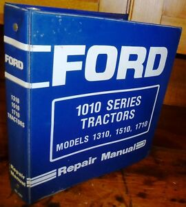 Ford 1010 Series 1310 1510 1710 Compact Tractors Service Manual binder