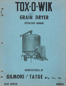Gt Tox o wik 250 Grain Dryer Operator s Manual