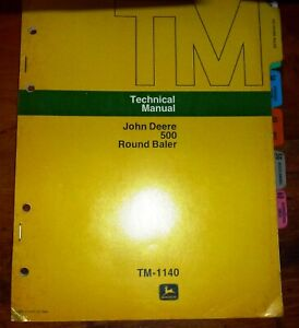John Deere 500 Round Baler Technical Service Manual Tm 1140jd