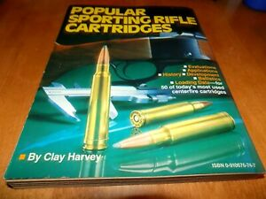 POPULAR SPORTING RIFLE CARTRIDGES Cartridge Reloading Ballistics Ammo Loads Book