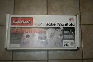 Edelbrock 2101 Performer Series Intake Manifold 262 400 C I D Chevy V8 Up To 86