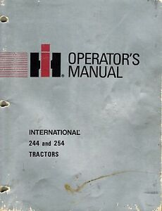 International 244 254 Compact Tractor Operator s Manual