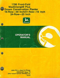 John Deere 1780 Front f Maxemerge Plus Planter Operator s Manual new Jd X 98