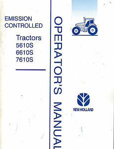New Holland Emission Controlled 5610s 6610s 7610s Tractors Operator s Manual