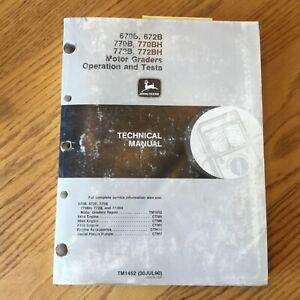John Deere 670b 770b Technical Manual Motor Grader Guide Operation Tests Tm1452