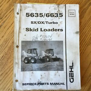 Gehl Sl5635 Sl6635 Parts Manual Book Catalog Skid Steer Loader List Guide 907284