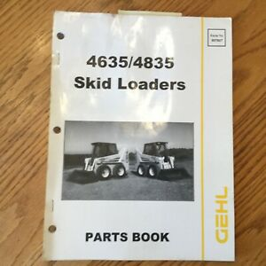 Gehl Sl 4635 4835 Parts Manual Book Catalog Skid Steer Loader List Guide 907807