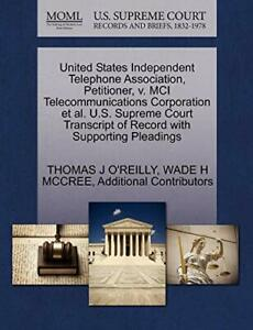 United States Independent Telephone Association  O'REILLY  J