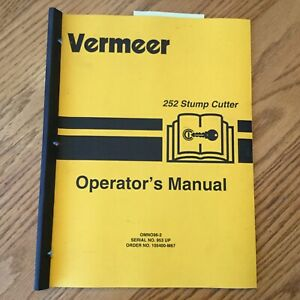 Vermeer 252 Stump Cutter Grinder Operators Manual Operation Guide Book Omno96 2