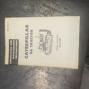 Cat Caterpillar D6 Dozer Tractor Operation Maintenance Manual Used 74a