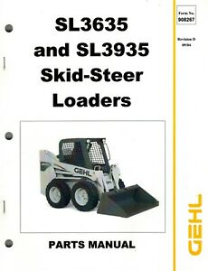 Gehl Sl3635 Sl3935 Skid Steer Loader Parts Manual new No 908267 2004