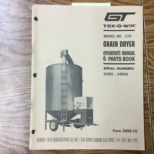 Gt 370 Grain Dryer Operation Maintenance Manual Parts Book Guide Gilmore Tatge