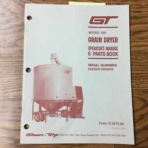 Gt 580 Grain Dryer Operation Maintenance Manual Parts Book Guide Gilmore Tatge