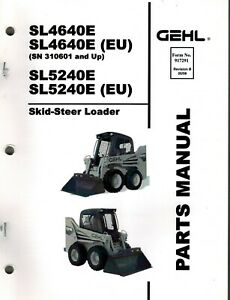 Gehl Sl4640e Sl5240e Skid Steer Loader Parts Manual new 1998 No 917291