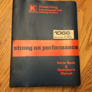 Koehring 1066d Parts Book Operation Maintenance Manual Guide Hydraulic Excavator