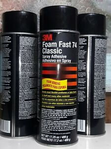 3 Pack 3m Foam Fast Classic 74 Spray Adhesive 17 25oz Can Free Shipping