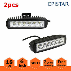 2x 6inch 18w Led Work Light Bar Spot Off Road Driving 4wd Lamp Atv Ute Truck 12v