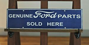 Porcelain Genuine Ford Parts Sold Here Sign