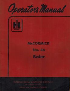 International Mccormick Vintage 46 Baler Operator s Manual new
