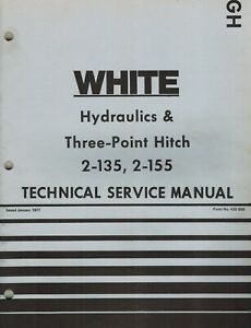 White 2 135 2 155 Field Boss Tractor Hydraulics Hitch Technical Service Manual