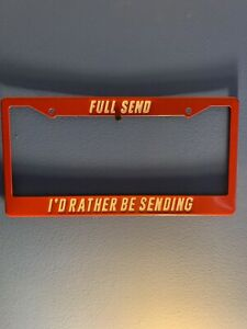 Nelk Full Send License Plate Cover 100 Authentic With Receipt Fast Shipping
