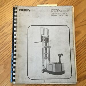 Crown Wb20 30 40 Service Repair Manual Parts Book Walkie Stacker Forklift Truck