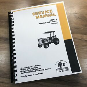 Service Manual For John Deere Jd 301a Tractor Loader Repair Shop Technical Book
