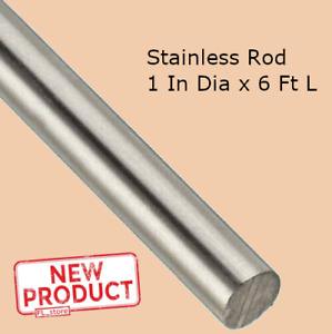 Solid Rod Stock Stainless Steel 1 Inch X 6 Ft Length Unpolished 72 In Alloy 304