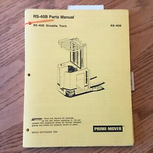 Prime Mover Rs 40b Parts Manual Book Catalog Electric Straddle Fork Lift Truck
