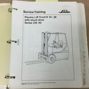 Linde E14 20 Series 335 02 Service Shop Repair Manual Electric Fork Lift Truck