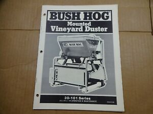 Bush Hog 30 101 Mounted Vineyard Duster Operators Maintenance Manual