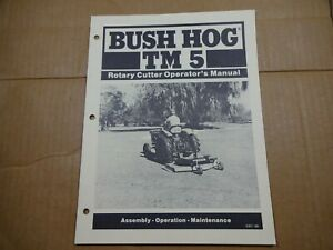 Bush Hog Tm 5 Rotary Cutter Operators Maintenance Assembly Manual