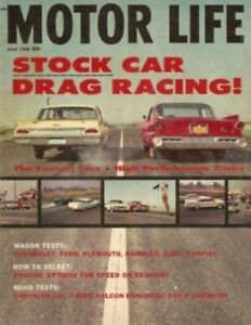 Motor Life 1960 June Wagons Tested Chrysler 300 T bird Ranchero Tested