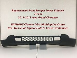 2011 2012 2013 For Jeep Grand Cherokee Lower Front Bumper Valance