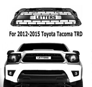 Front Grille Black Grill For 2012 2015 Toyota Tacoma Trd With Logo Letters New