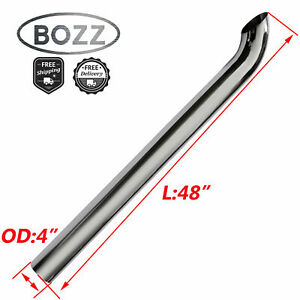 4 Inch Od Chrome Curved Exhaust Stack Pipe 48 Overall Length Bozz Tube