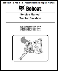 Bobcat 6tb 7tb 8tb Tractor Backhoe Service Repair Manual