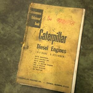 Cat Caterpillar Diesel Engine Servicemen s Reference Book Manual 6 Cyl 4 1 2 D6