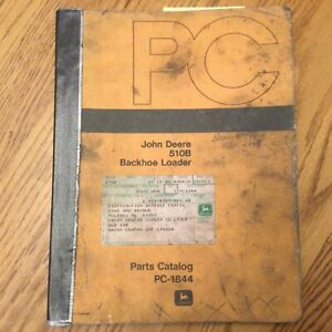 John Deere Jd 510b Parts Manual Catalog Book Tractor Backhoe Loader Guide Pc1844