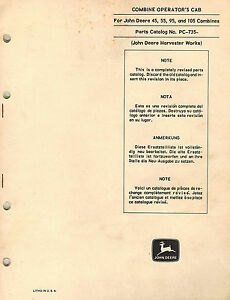 John Deere Vintage 45 55 95 105 Combine Operator s Cab Parts Manual Pc765 Jd