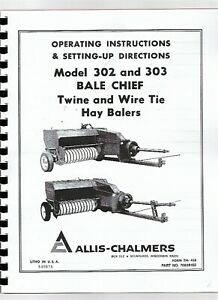 Allis Chalmers 302 303 Square Baler Owners Operators Manual Twine Wire Tie