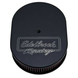 Edelbrock Air Cleaner Victor Series Oval Aluminum Top Cloth For Element 11 875in