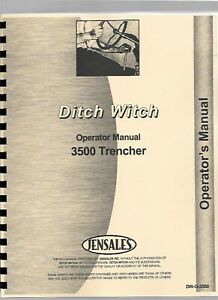 Ditch Witch 3500 Trencher Owners Operators Manual