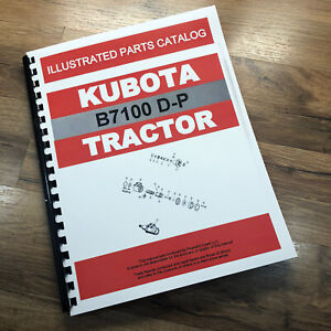 Kubota B7100 D p Tractor Parts Assembly Manual Catalog Exploded Views Non Hst