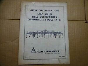 Allis Chalmers 1000 Series Field Cultivator Mounted Pull Type Operators Manual