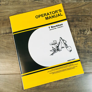 Operators Manual For John Deere 7 Backhoe For 670 755 855 955 Tractor Sn130240up