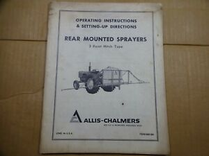 Allis Chalmers Rear Mounted Sprayers 3 Point Hitch Type Operators Manual Set Up