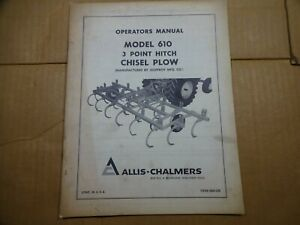 Allis Chalmers Model 610 Chisel Plow 3 Point Hitch Operators Manual