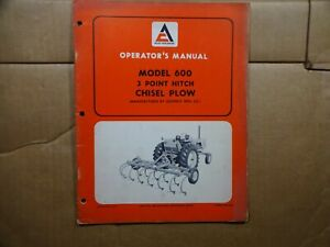 Allis Chalmers Model 600 Chisel Plow 3 Point Hitch Operators Manual