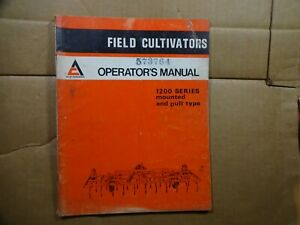 Allis Chalmers 1200 Field Cultivator Mounted Pull Type Operators Manual 4 73